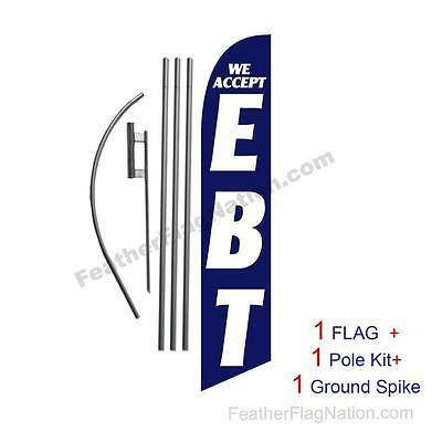 We Accept EBT 15' Feather Banner Swooper Flag Kit with pole+spike
