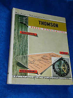 THOMSON manuel d'applications RADIO RECEPTION transistors DIODES redresseurs TSF