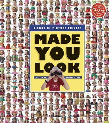 Made You Look: A Book of Picture Puzzles: A Book of Puzzling Pictures (English)