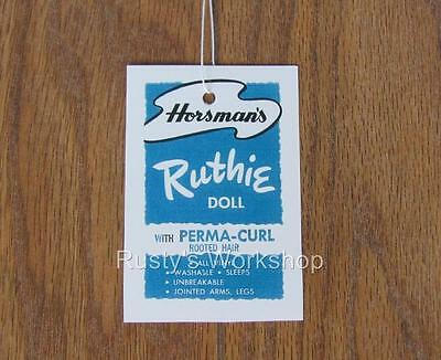 Made FOR 1950's and 1960's Horsman RUTHIE dolls,A WRIST hang TAG