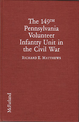 The 149th Pennsylvania Volunteers--Bucktails--Matthews