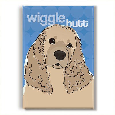 Buff Cocker Spaniel Gifts, Refrigerator Magnets with Funny Sayings, Wiggle Butt