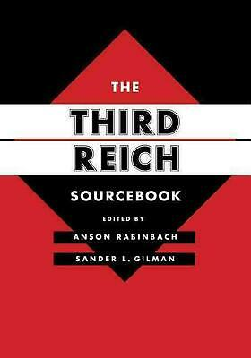 The Third Reich Sourcebook by Anson Rabinbach (English) Paperback Book Free Ship