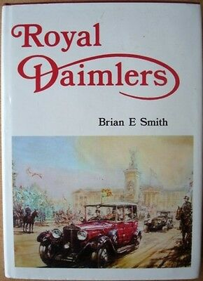ROYAL DAIMLERS 1976 SIGNED DEDICATION by BRIAN E SMITH CAR BOOK to BILL BODDY