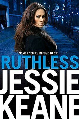 Ruthless: AN ANNIE CARTER NOVEL - Jessie KEANE - BRAND NEW PB BOOK