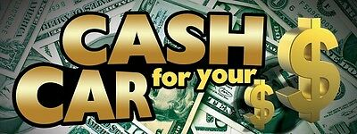 3ft x 8ft Cash For Your Car Vinyl Banner -Alt to Banner Flag 3'x8'  (126)