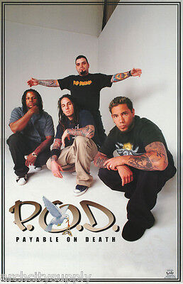 POSTER : MUSIC : P.O.D. PAYABLE ON DEATH   - FREE SHIPPING !! #6210 RP60 H