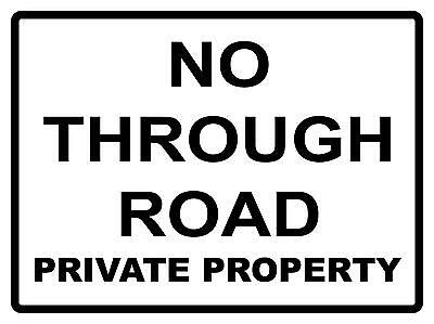 No Through Road Private Property- 300 X 225Mm - Metal Sign - Traffic Sign