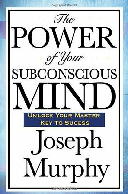 The Power of Your Subconscious Mind by Joseph Murphy NEW PAPERBACK BOOK (2008)