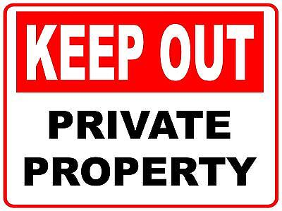 (2 X Signs) Keep Out Private Property - 450 X 300Mm - 5 Mil Corflute Sign