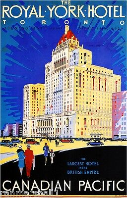 Royal York Hotel Toronto Vintage Canada Canadian Travel Advertisement Poster
