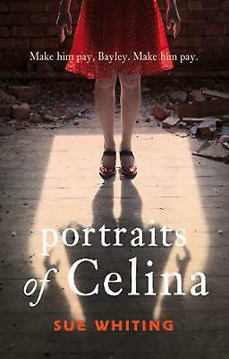 Portraits of Celina by Sue Whiting Paperback Book Free Shipping!