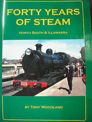 Forty Years Of Steam North South Illawarra