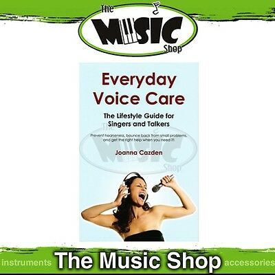 New Everyday Voice Care for Singers & Talkers Vocal Tuition Book