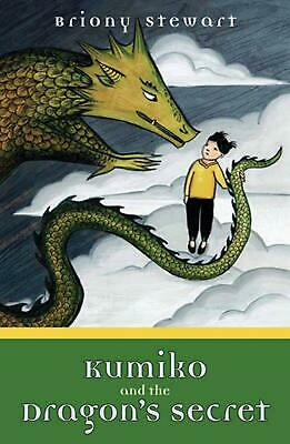 Kumiko and the Dragon's Secret by Briony Stewart Paperback Book Free Shipping!
