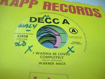 Country Promo NM! 45 WARNER MACK I Wanna Be Loved Completely on Decca (promo)