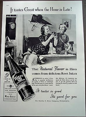 "1937 vintage soda Ad Hires Root Beer ""It tastes Great when the Hour is Late!"""