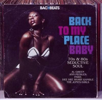 BACK TO MY PLACE BABY 70s & 80s Seductive Soul - Various Artists NEW CD R&B