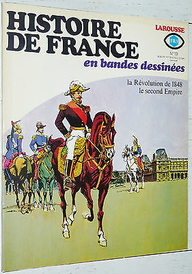 Larousse Histoire France Bandes Dessinees N°19 1978 1848 Second Empire