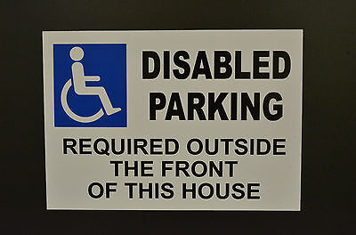 Disabled Parking Required Outside The Front Of This House A4 Sign Or Sticker