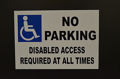 No Parking Disabled Access Required At All Times A4 Sign Or Sticker