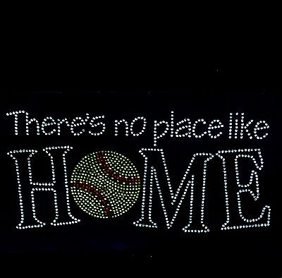 There's no place like home SOFTBALL Hot Fix bling Rhinestone Iron-On Transfer
