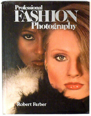 PROFESSIONAL FASHION PHOTOGRAPHY, Robert FARBER 1978 - Photographie Mode