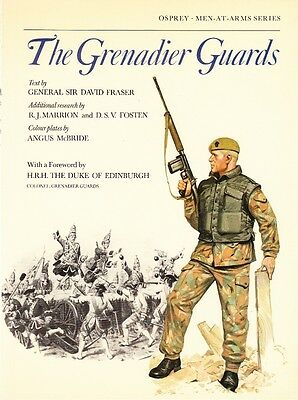 The Grenadier Guards - 1978 Osprey Men-At-Arms British Army Unit History Book