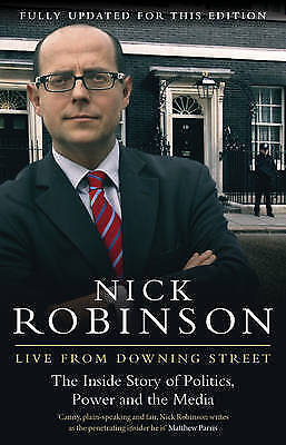 Live From Downing Street / Nick Robinson 9780857500007