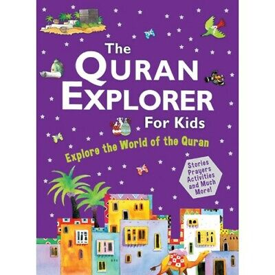 The Quran Explorer For Kids - Islamic Stories Prayers  Muslim Children Books