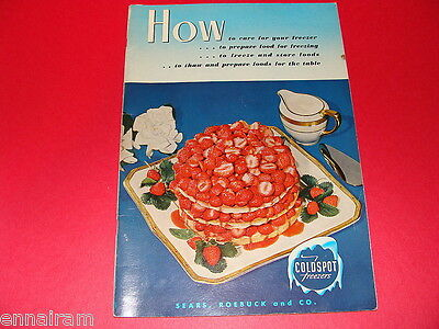 Sears Roebuck & Co Cold Spot Freezers 1952 Manual Recipe Guide Food Preparation