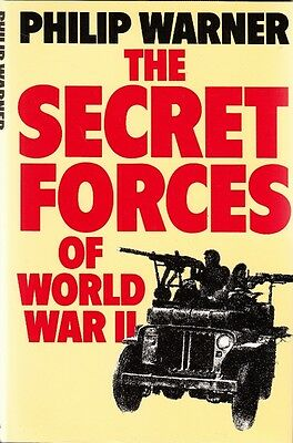 The SECRET FORCES of WORLD WAR II by PHILIP WARNER - WW2 MILITARY HISTORY BOOK