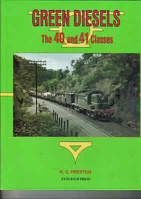 GREEN DIESELS - THE 40 and 41 CLASS
