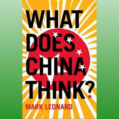 What Does China Think by Leonard Mark