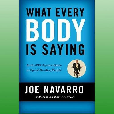 What Every Body is Saying by Navarro Joe
