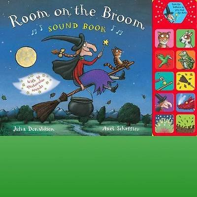 Room on the Broom Sound Book by Donaldson Julia