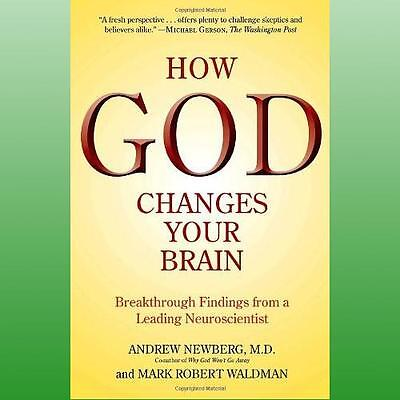 How God Changes Your Brain by Newberg Andrew B