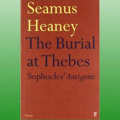 Burial at Thebes by Heaney Seamus