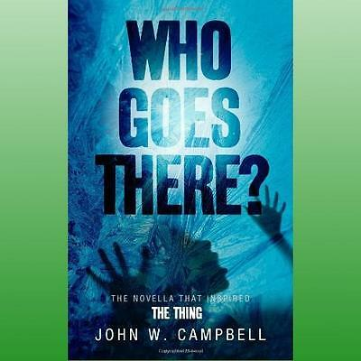 Who Goes There by Campbell John W