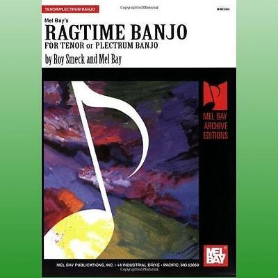 Ragtime Banjo For Tenor or Plectrum Banjo by Bay Mel