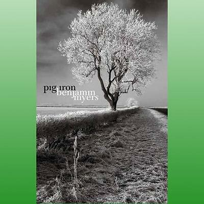 Pig Iron by Myers Benjamin