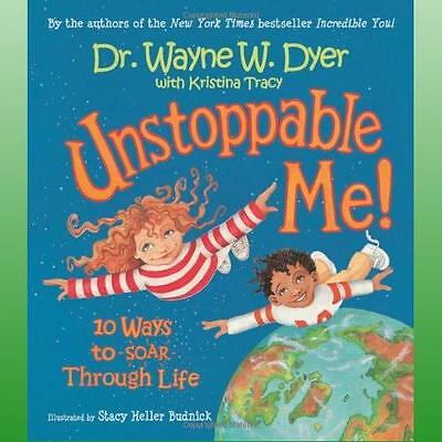 Unstoppable Me by Dyer Wayne W