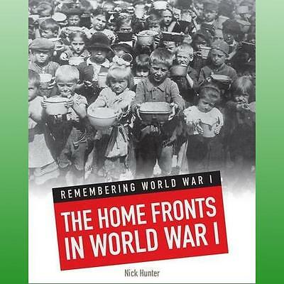 Home Fronts in World War I by Hunter Nick