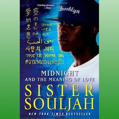 Midnight and the Meaning of Love by Souljah Sister