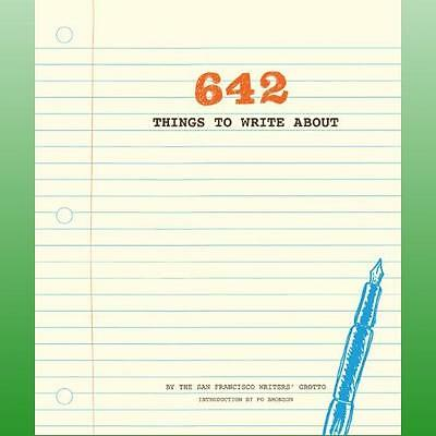 642 Things to Write by San Francisco Writers Grotto