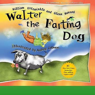 Walter the Farting Dog by Kotzwinkle William
