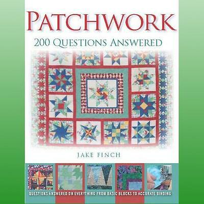 Patchwork 200 Questions Answered by Finch Jake
