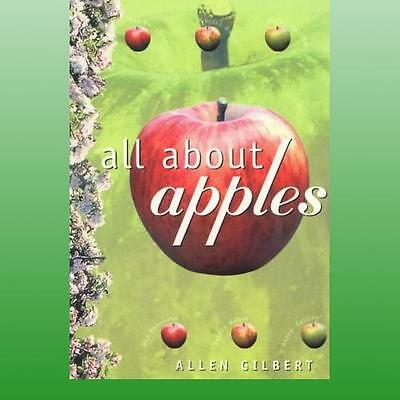 All About Apples by Gilbert Allen