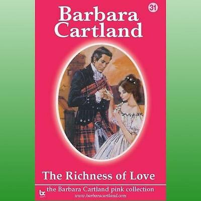 Richness of Love by Cartland Barbara