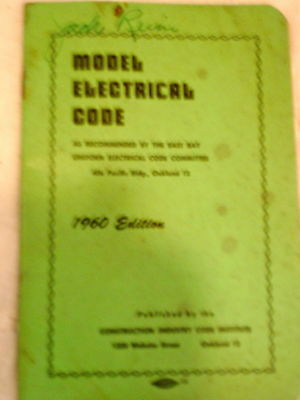 1960 Edition of the MODEL ELECTRICAL CODE